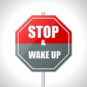 Stop And Wake Up Traffic Sign