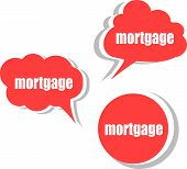 Mortgage Word On Modern Banner Design Template. Set Of Stickers, Labels, Tags, Clouds