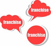 Franchise. Set Of Stickers, Labels, Tags. Template For Infographics