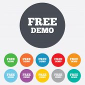 Free Demo sign icon. Demonstration symbol.