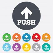 Push sign icon. Press arrow symbol