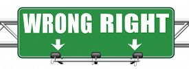 stock photo of moral  - right wrong answer decision correct or incorrect morally good or bad moral dilemma difficult choice or quiz and exam results choose your way road sign arrow   - JPG