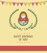 Happy Birthday Card Design - Russian Doll -Vector Illustration