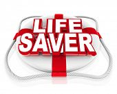 pic of coast guard  - The words Life Saver on a white 3d preserver to illustrate rescue - JPG