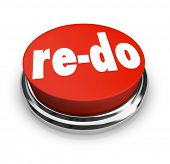 A red button with word Re-Do to illustrate a need to revise, change or improve to adapt to changing