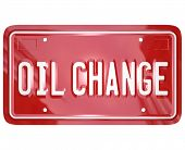 Oil Change words red license plate car service automotive mechanic garage repair shop
