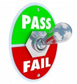 Pass Vs Fail toggle switch test grade, review, score or evaluation assessment result