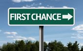 First Chance creative sign