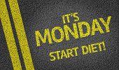 It's Monday, Start Diet! written on the road