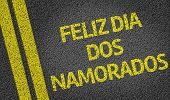 Feliz dia dos Namorados written on the road (in portuguese)