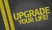 Upgrade Your Life! written on the road