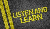 Listen and Learn written on the road