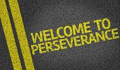 Welcome to Perseverance written on the road