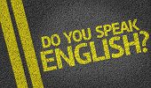 Do you speak english? written on the road