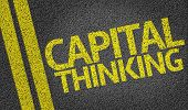 Capital Thinking written on the road