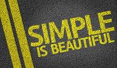 Simple is Beautiful written on the road