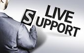 Business man with the text Live Support in a concept image