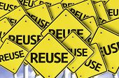 Reuse written on multiple road sign
