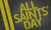 All Saints Day written on the road