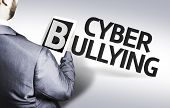image of stop bully  - Business man with the text Cyber Bullying in a concept image - JPG