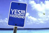 Yes!!! Weekend sign with a beach on background