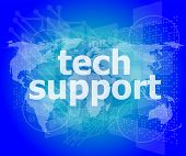 Tech Support Text On Digital Touch Screen - Business Concept