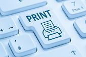 Push Print Button Printing Printer Blue Computer Keyboard poster