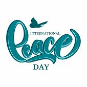 Hand Drawn International Day Peace Typography Lettering Poster. Peace Dove With Olive Branch For Int poster