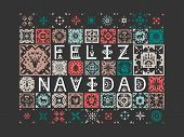 Vector Greeting Card With Lettering Feliz Navidad (merry Christmas, Spanish) With Patterns On A Blac poster
