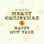 Poster or banner for Merry Christmas and Happy New Year celebration with colorful text on stylish background.