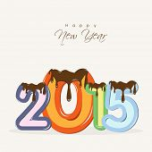 Happy New Year celebration poster, banner or flyer with stylish colorful text 2015.