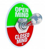 A metal toggle switch with plate reading Open Mind and Closed Mind, flipped into the Open-Minded pos