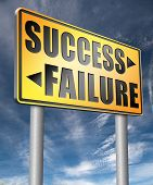 success versus failure road or key to be successful or to fail choose direction make important and c poster
