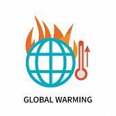 Global Warming Icon Isolated On White Background. Global Warming Icon Simple Sign. Global Warming Ic poster