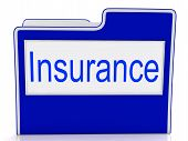 File Insurance Represents Folders Administration And Insure