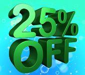 Twenty Five Percent Represents 25% Off And Cheap