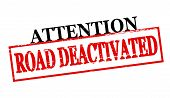 Attention Road Deactivated