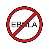 Stop Ebola Sign Vector Illustration