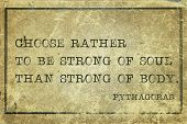 picture of pythagoras  - Choose rather to be strong of soul than strong of body  - JPG