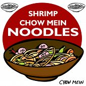 Shrimp Chow Mein Noodles