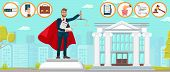 Lawyer Superman Law Firm Can Do Anything. Vector Flat Monument Young Guy Hands Scales Contract Docum poster
