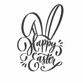 Hand Sketched Happy Easter Text For  Logotype, Badge And Icon With Bunny Ears. Drawn Resurrection Su poster