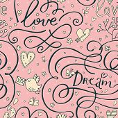 Romantic seamless pattern with hearts and birds. Cute wedding lettering in pink colors. Love and dream words. Vector valentine background.