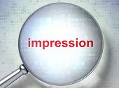 Marketing concept: Impression with optical glass