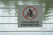 Poster Prohibiting Movement On The Bike