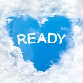 Ready Word Inside Love Cloud Blue Sky Only