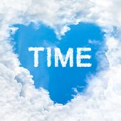 Time Word Inside Love Cloud Blue Sky Only