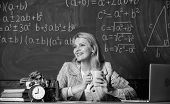 Woman Drink Coffee In Classroom. Teacher With Alarm Clock At Blackboard. Time. Back To School. Teach poster