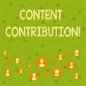 Word Writing Text Content Contribution. Business Concept For Contribution Of Information To Any Digi poster