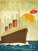 Sail the World - Vintage poster with ocean-liner and cityscape